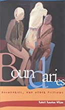 [Boundaries: Boundaries, and Other Fictions] (By: Robert Rawdon Wilson) [published: November, 2000]