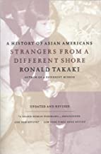 Strangers from a Different Shore (text only) Revised and Updated edition by R.Takaki