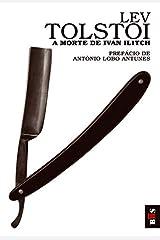 A Morte de Ivan Ilitch eBook Kindle