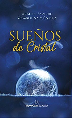 Sueños de cristal