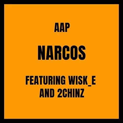 AAP feat. 2chinz & Wisk_e