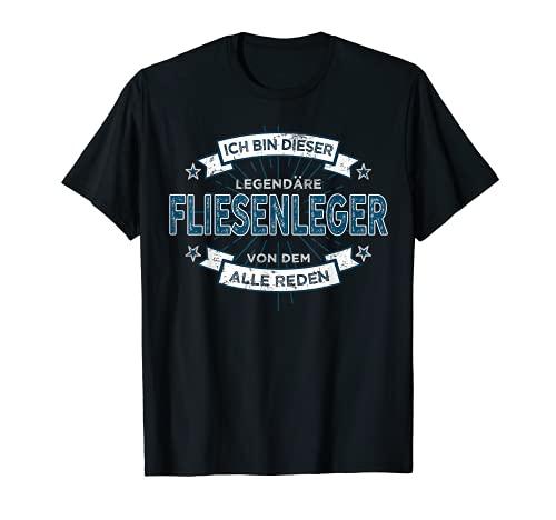 Fliesenleger TShirt Spruch lustig Geschenk Spass Legende T-Shirt