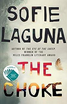 The Choke by [Sofie Laguna]