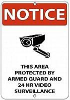 注意サイン-武装警備員と24時間のビデオ監視によって保護されています。 通行の危険性屋外防水および防錆金属錫サイン