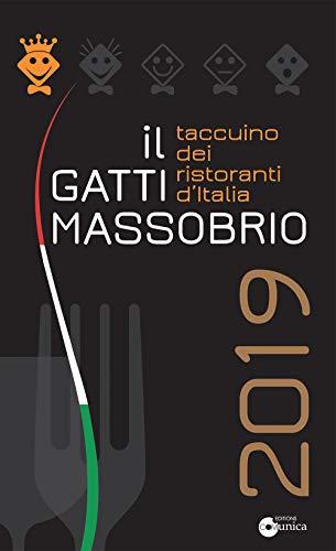 Il Gatti Massobrio 2019. Taccuino dei ristoranti d'Italia