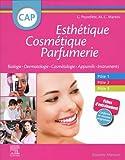 CAP Esthétique Cosmétique Parfumerie - Biologie - Dermatologie - Technologie des produits cosmétiques - Technologie des appareils/matériels