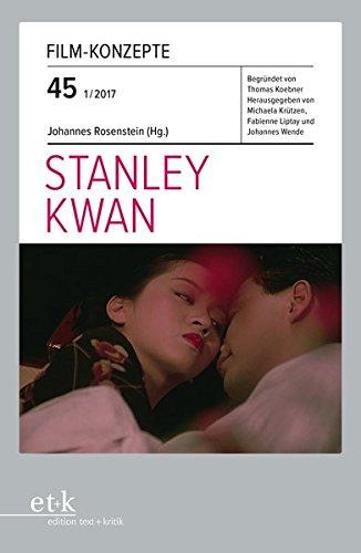 Stanley Kwan (Film-Konzepte)