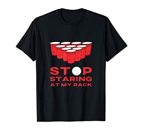 Deje De Mirar Fijamente A Mi Estante Funny Beer Pong Beirut Camiseta