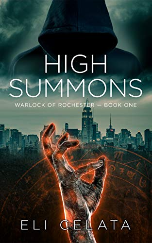 High Summons (Warlock of Rochester Book 1)