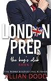 The Boy's Club (London Prep Book 2)