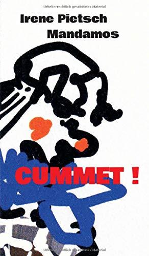 CUMMET!