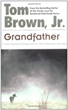 Grandfather by Tom Brown (1993-04-01)