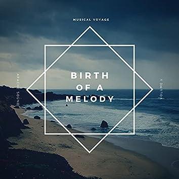 Birth of a Melody