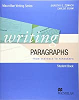 Writing Paragraphs. Student's Book: from sentence to paragraph