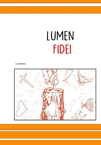 lumen fidei illustrated: 3 (ICD)
