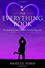 The Everything Book: The Essential Details About The One You Love