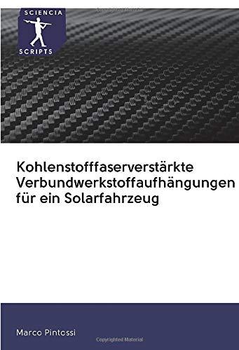 Kohlenstofffaserverstärkte Verbundwerkstoffaufhängungen für ein Solarfahrzeug