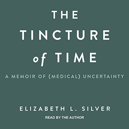 The Tincture of Time audiobook cover art