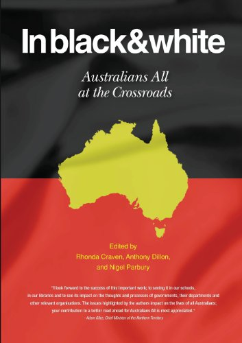 In Black & White Australians All at the Crossroads