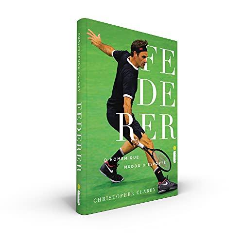 Federer: O Homem Que Mudou o Esporte