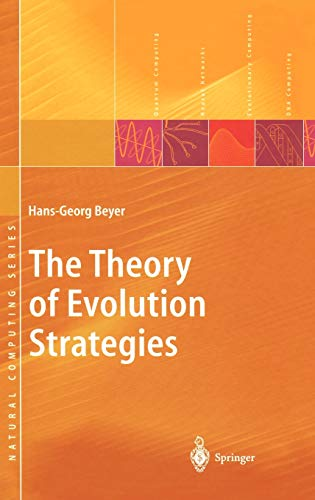 The Theory of Evolution Strategies (Natural Computing Series)