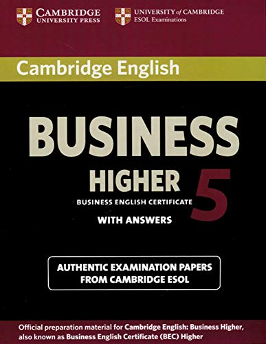 Cambridge English Business Higher 5: Higher Student\'s Book with answers