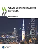 Oecd Economic Surveys: Estonia 2019