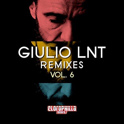 Giulio Lnt Remixes, Vol. 6