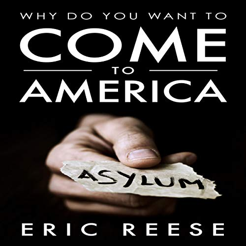 Why Do You Want to Come to America audiobook cover art