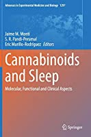 Cannabinoids and Sleep: Molecular, Functional and Clinical Aspects (Advances in Experimental Medicine and Biology, 1297)