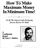 How To Make Maximum Money In Minimum Time
