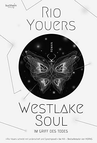 Westlake Soul: Im Griff des Todes