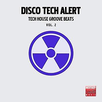 Disco Tech Alert, Vol. 2 (Tech House Groove Beats)