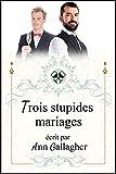Trois stupides mariages