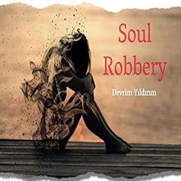 Soul Robbery