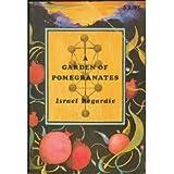 A Garden of Pomegranates: An Outline of the Qabalah