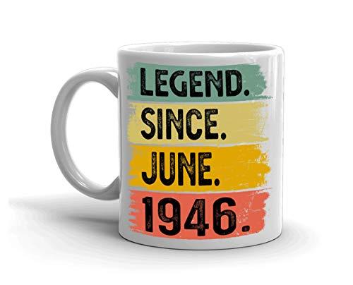 N\A Taza Vintage 74th Birthday Idea Legend Desde Junio de 1946 - Divertida Taza de Aniversario de cumpleaños de 74 años para Hombres y Mujeres de 11 oz