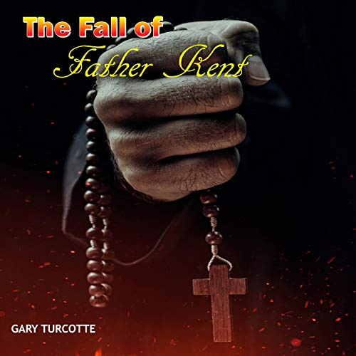 The Fall of Father Kent cover art