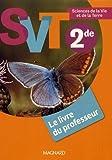 Sciences de la Vie et de la Terre 2de - Le livre du professeur