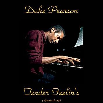 Tender Feelin's (Remastered 2015)