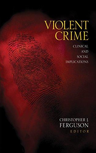 Violent Crime: Clinical and Social Implications