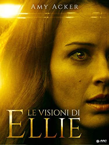 Le Visioni Di Ellie