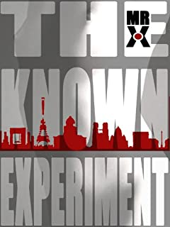 The Known Experiment