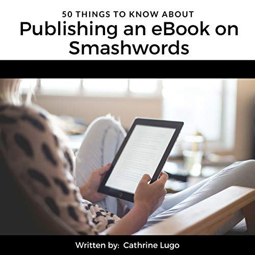 50 Things to Know About Publishing an eBook on Smashwords audiobook cover art