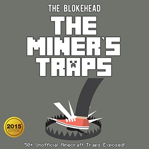 Couverture de The Miner's Traps