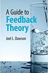 A Guide to Feedback Theory (English Edition) Format Kindle