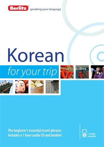 Berlitz Korean For Your Trip (Korean and English Edition)