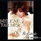Farmer,Mylene Si J avais Au Moins