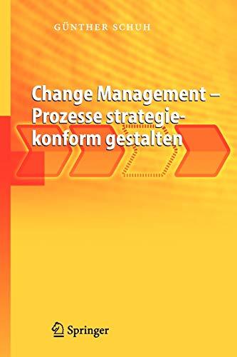 Change Management - Prozesse strategiekonform gestalten (German Edition)