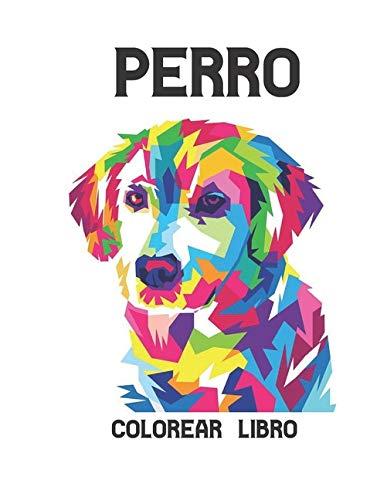 Perro Colorear Libro: Alivio del estrés 50 diseños de perros de una cara Increíbles diseños de alivio del estrés y relajación para perros para ... Diseños de animales para aliviar el estrés